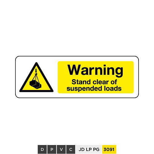 Warning, Stand clear of suspended loads