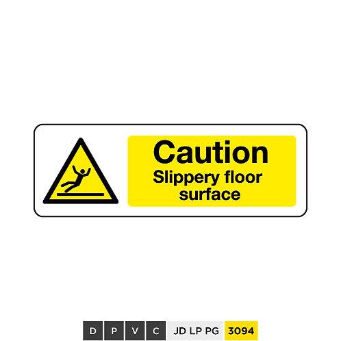 Caution, Slippery floor surface