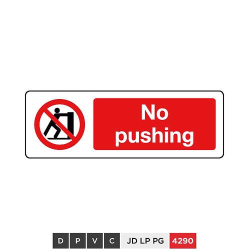 No pushing
