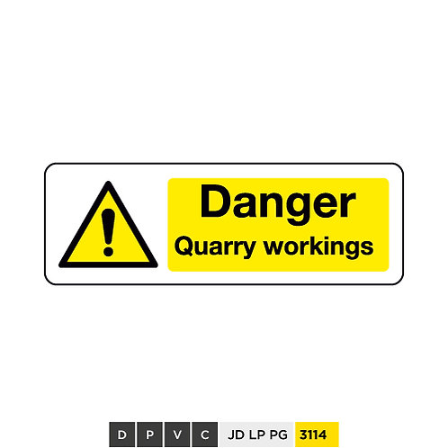 Danger, Quarry workings