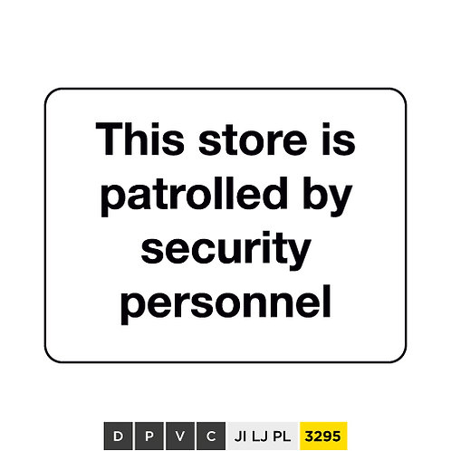 This store is patrolled by security personnel