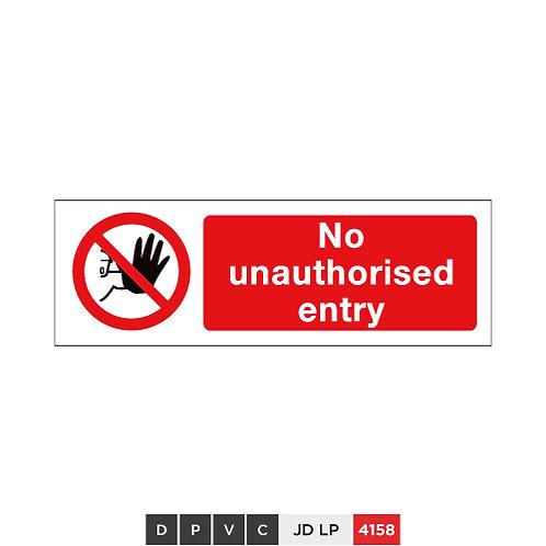 No unauthorised entry