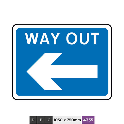 WAY OUT (left arrow)