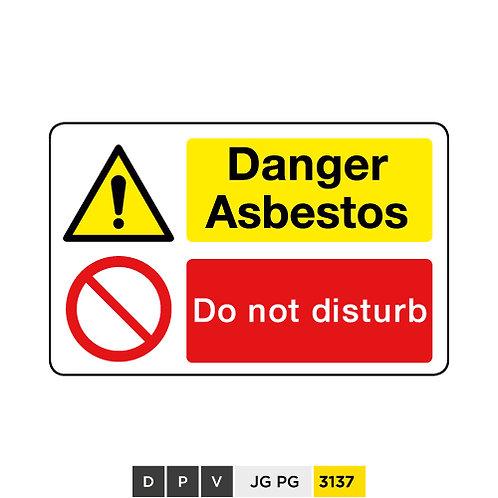 Danger Asbestos, Do not disturb