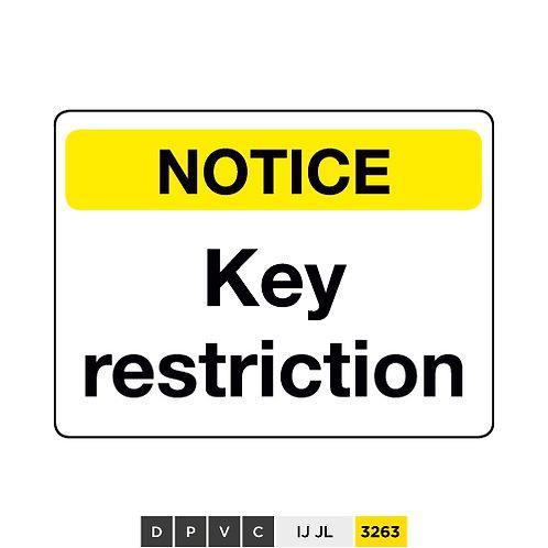 Notice, Key restriction