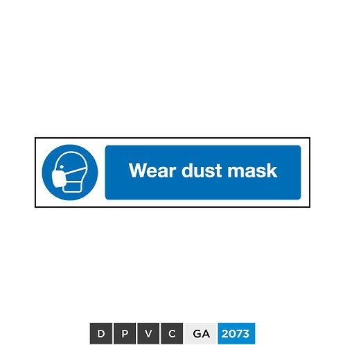 Wear dust mask