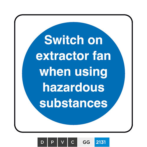 Switch on extractor fan when using hazardous substances