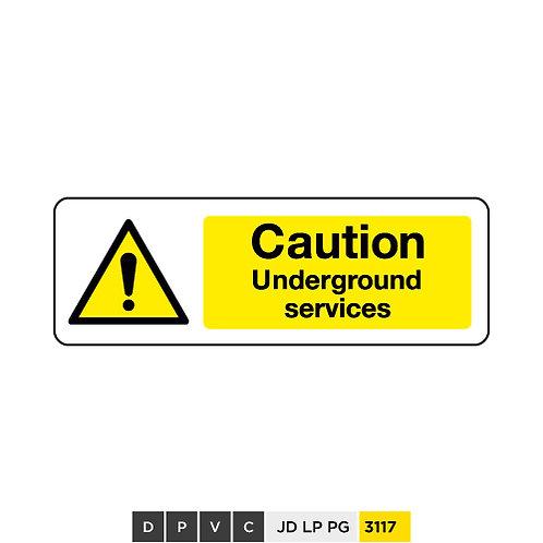 Caution, Underground services