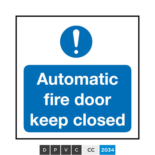 Automatic fire door keep closed