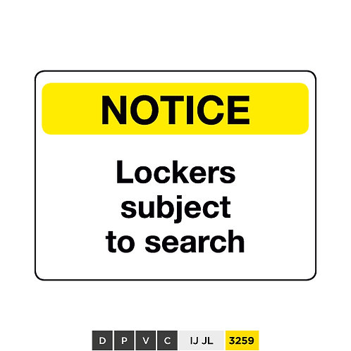 Notice, Lockers subject to search