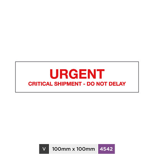 Urgent, Critical shipment - Do not delay