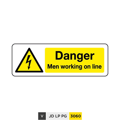 Danger, Men working on line