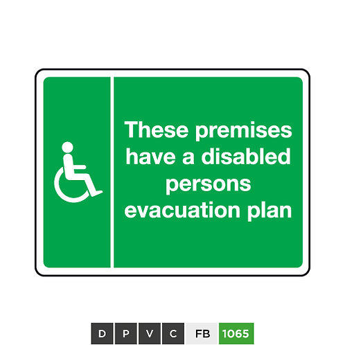These premises have a disabled persons evacuation plan