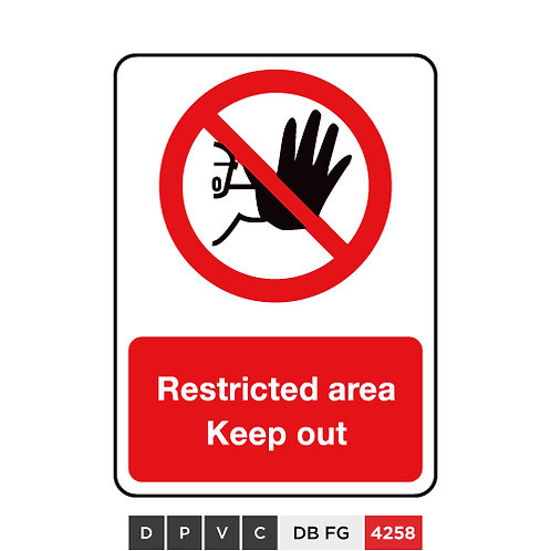 Restricted area, Keep out