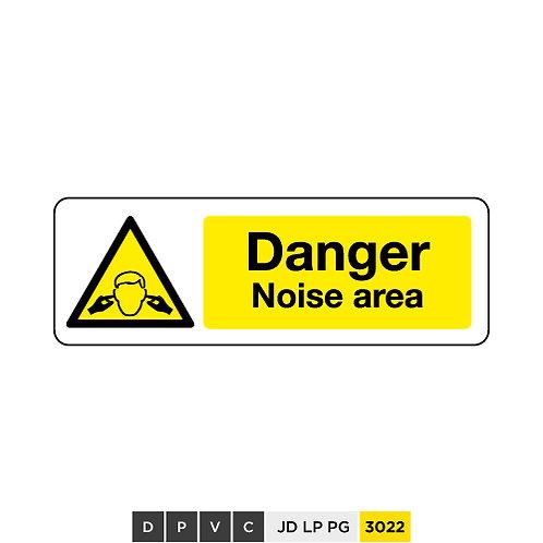 Danger, Noise area