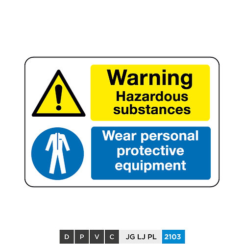 Warning, Hazardous substances, Wear personal protective equipment