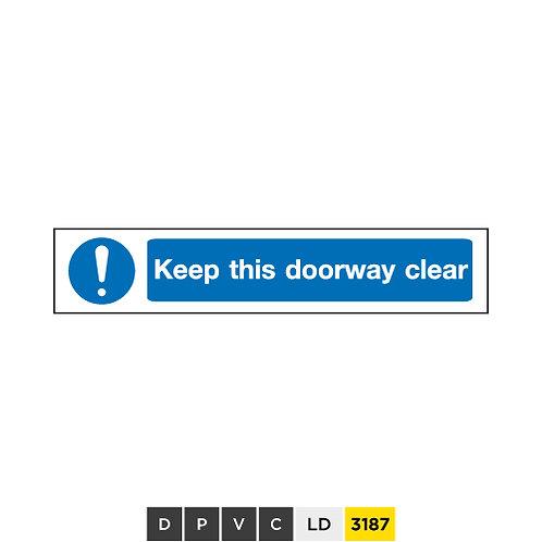 Keep this doorway clear