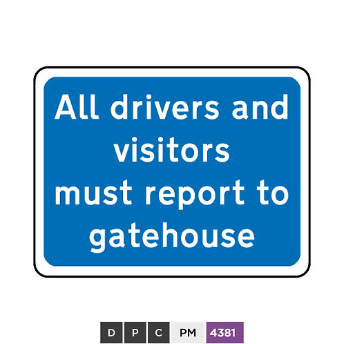All drivers and visitors must report to gatehouse