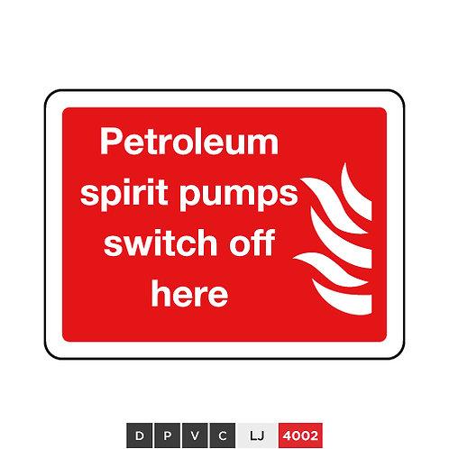 Petroleum spirit pumps switch off here