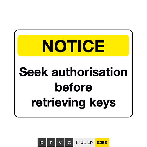 Notice, Seek authorisation before retrieving keys