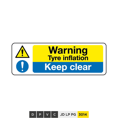 Warning, tyre inflation, Keep clears