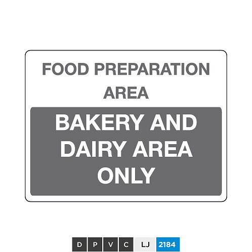 Food preparation area, bakery and dairy area only