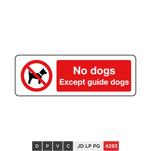 No dogs, Except guide dogs