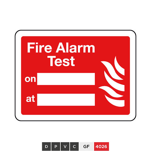 Fire Alarm Test on (insert text) at (insert text)