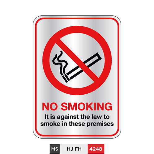 No Smoking, it is against the law to smoke in these premises
