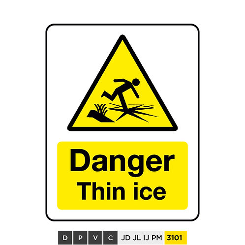Danger, Thin ice
