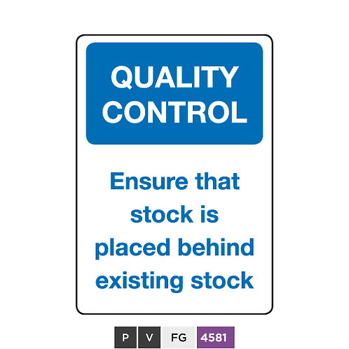 Quality control, Ensure that stock is placed behind existing stock