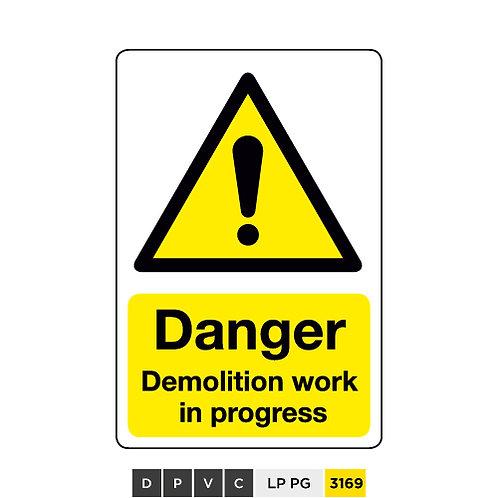 Danger, Demolition work in progress