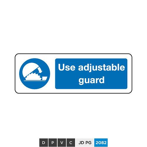 Use adjustable guard