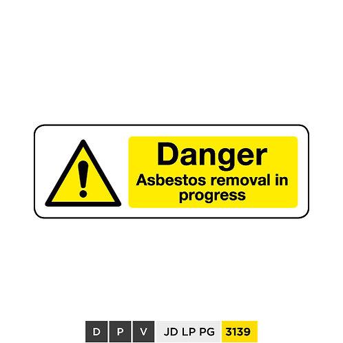 Danger, Asbestos removal in progress