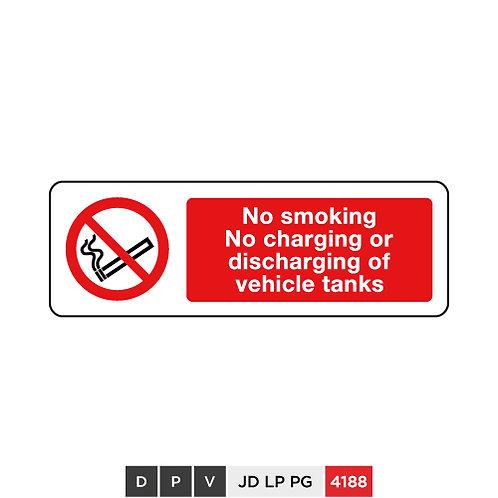 No smoking, No charging or discharging of vehicle tanks