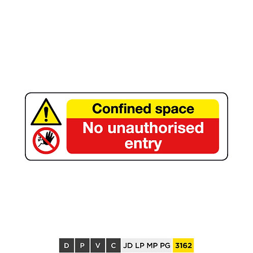 Confined space, No authorised entry