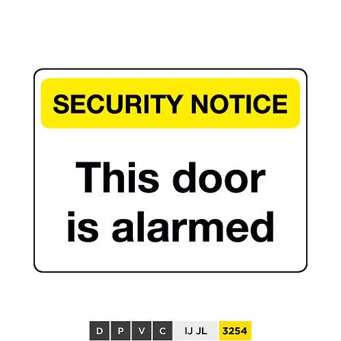 Security Notice, This door is alarmed