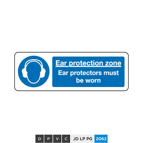 Ear protection zone, Ear protectors must be worn