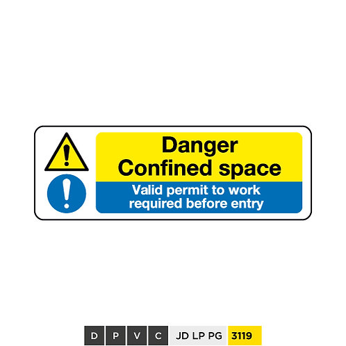 Danger, Confined space, Valid permit to work required before entrys