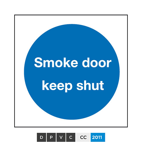 Smoke door keep shut