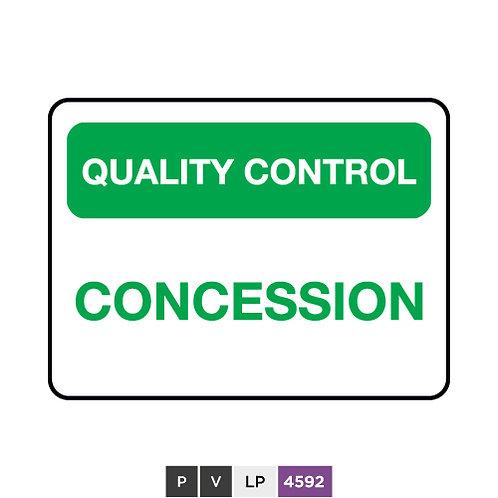 Quality control, Concession