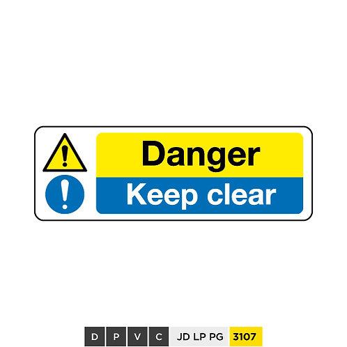 Danger, Keep clears