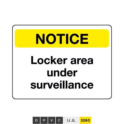 Notice, Locker area under surveillance