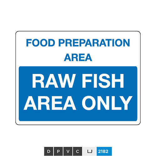 Food preparation area, raw fish area only