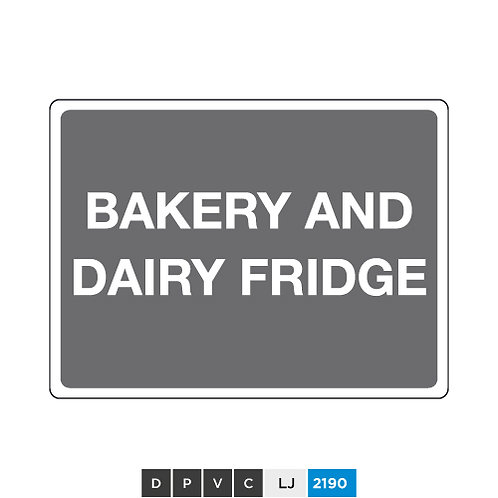 Bakery and dairy fridge