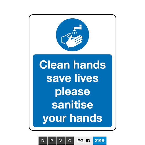 Clean hands save lives, please sanitise your hands