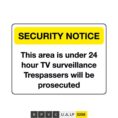 Security Notice, This area is under 24 hr TV surveillance, Trespassers will ...