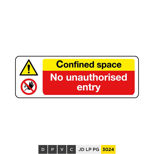 Confined space, No authorised entrys