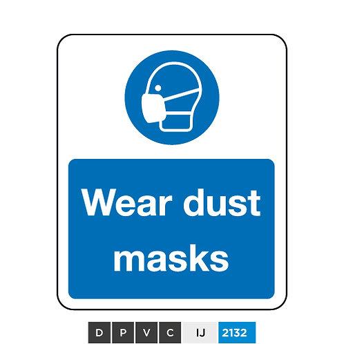 Wear dust masks