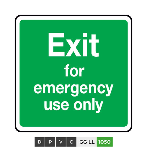 Exit for emergency use only